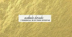 portada-post-tendencia-diy-dorada